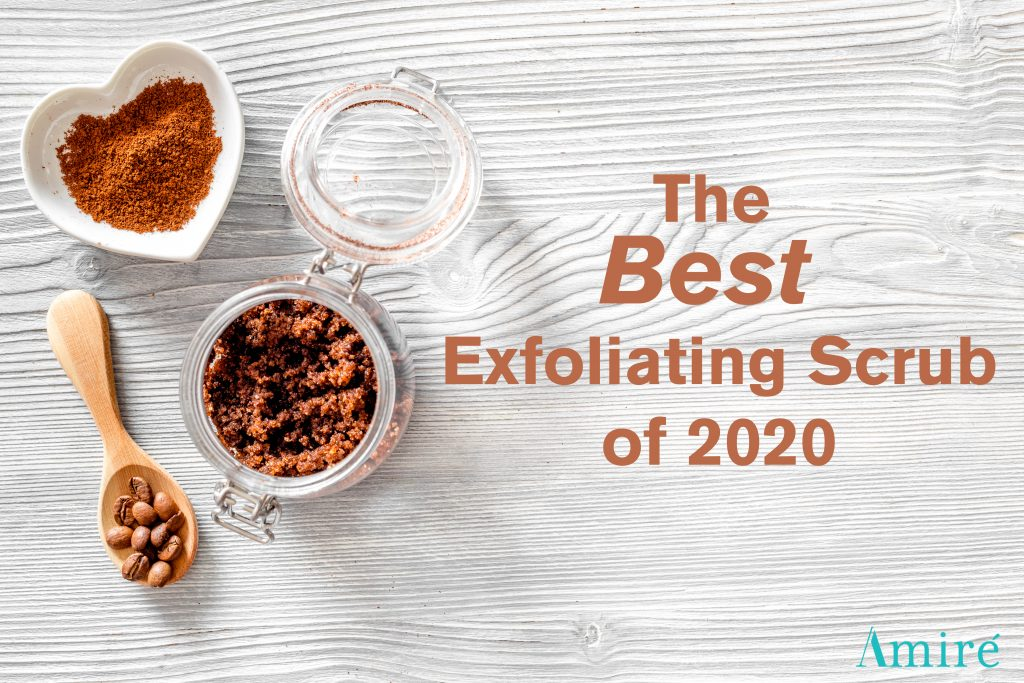 the best scrub of 2020 coffee scrub by amire cosmetics