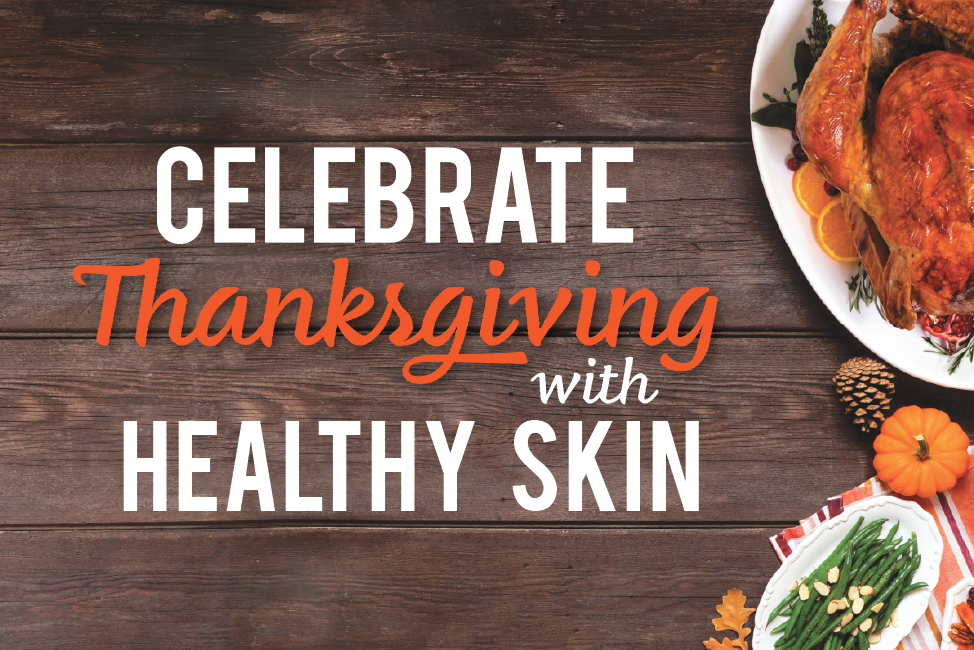 Celebrate Thanksgiving with Healthy Skin website banner showing thanksgiving food spread on wood